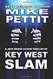 KEY WEST SLAM: A Jack Marsh Key West Action Thriller [Idioma Inglés]