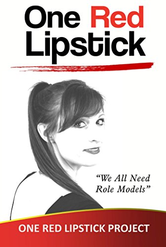 One Red Lipstick: We All Need Role Models: When Ordinary Is No Longer An Option