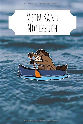 Kanu Notizbuch: A5 Kanu Notizbuch die Perfekte Geschenkidee für Kanu oder Kajak Fans. Das Notizbuch hat 120 Seiten mit Punktraster zum Schreiben und Zeichnen.