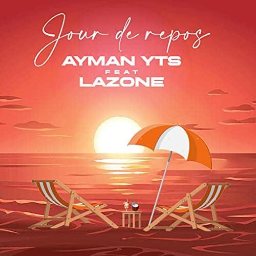 Ayman Yts feat. LAZONE