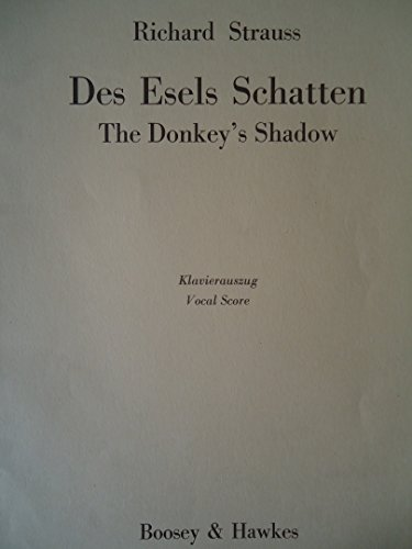 Des Esels Schatten = The donkey's shadow; comedy in six scenes adapted from Christoph Martin Wieland's novel The Abderities, by Hans Adler (vocal score).