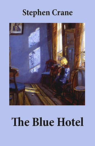 stephen crane the blue hotel - 2