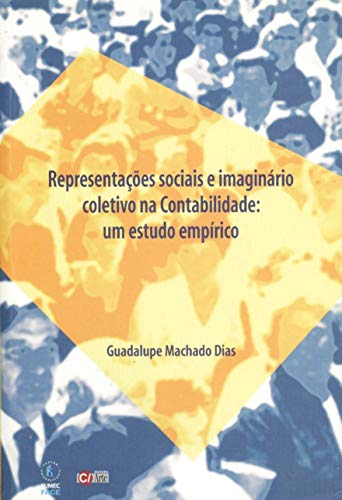 Representações Sociais e Imaginário Coletivo na Contabilidade: Um Estudo Empírico
