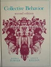 Collective Behaviour by Turner Ralph Herbert Killian Lewis M. (1972-07-01) Hardcover