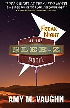 Freak Night at the Slee-Z Motel