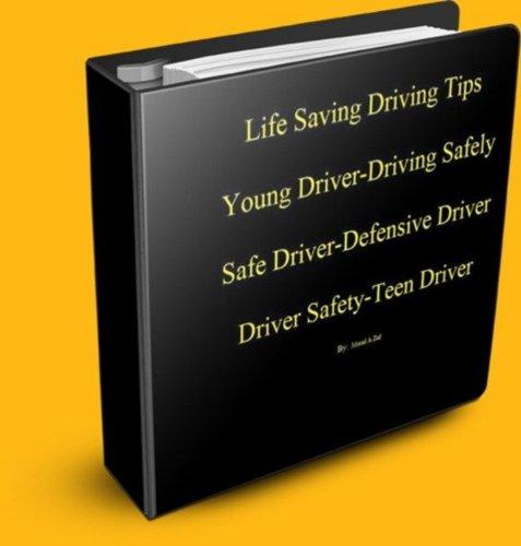 Life Saving Driving Tips Young Driver Driving Safely Safe Driver Defensive Driver Driver Safety Teen Driver