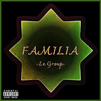 La Familia (feat. Alvaro Segui, M. Silvestre, Esofoayer & The Mixer)