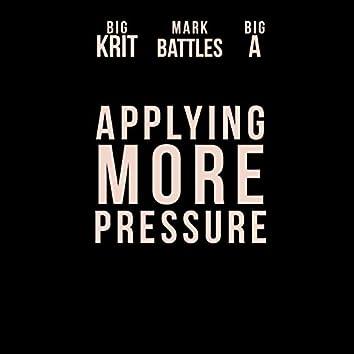 Applying More Pressure (feat. Big K.R.I.T.)