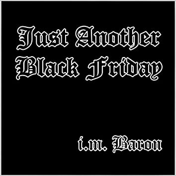 Just Another Black Friday
