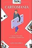 Cartomania: il quarto libro della Cartomagia Commerciale