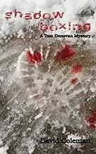 [Shadow Boxing: Volume 2 (Tom Donavan Mysteries)] [Author: Coleman, David] [June, 2014]