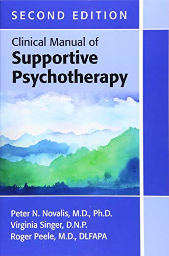 Clinical Manual of Supportive Psychotherapy, Second Edition