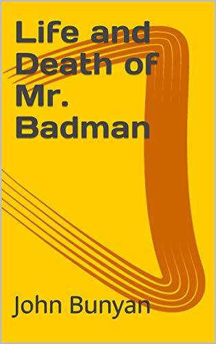 Life and Death of Mr. Badman (English Edition)