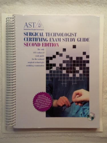 Surgical Technologist Certifying Exam Study Guide