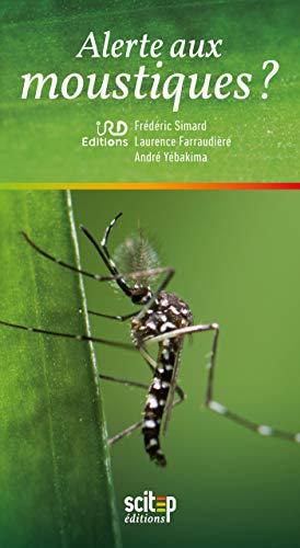Alerte aux moustiques ? (French Edition)