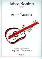 PIAZZOLLA - Adios Nonino (Tango) para Guitarra (Carlevaro)