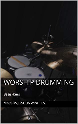 Worship Drumming: Basis-Kurs