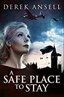 A Safe Place To Stay: Premium Hardcover Edition