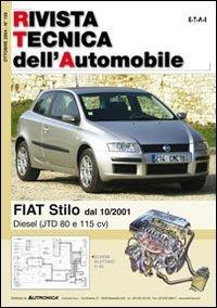 Fiat Stilo. Diesel (JTD 80 e 115 cv). Ediz. multilingue (Rivista tecnica dell'automobile)