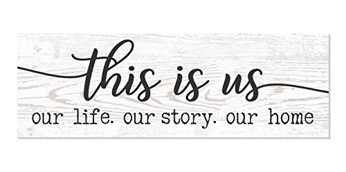 This is Us Our Life Our Story Our Home Wood Wall Sign 6x18 (White)