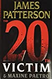 James Patterson's New Releases - The 20th Victim