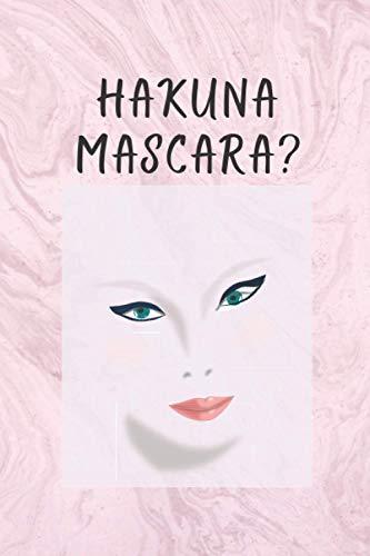 Hakuna Mascara: Makeup Face Chart Sheet Workbook to Record Client Design and Details