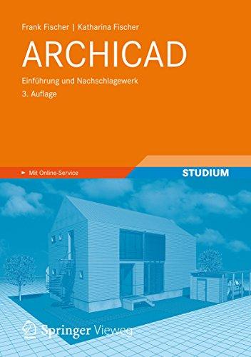 ARCHICAD: Einführung und Nachschlagewerk