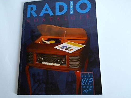 Radio. Nostalgie. Vom Detektor zum Transistor. Zeit der Röhren-Radios