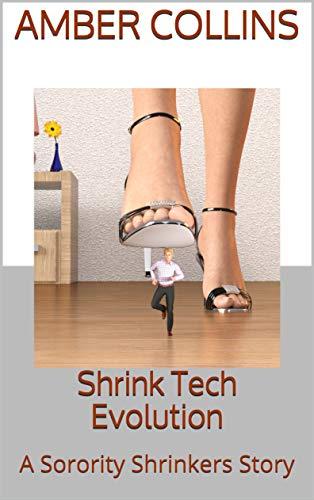 Shrink Tech Evolution: A Sorority Shrinkers Story