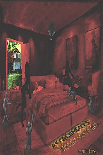 Book: Attachments - Poltergeist of Washington State Part 2 by Keith Linder