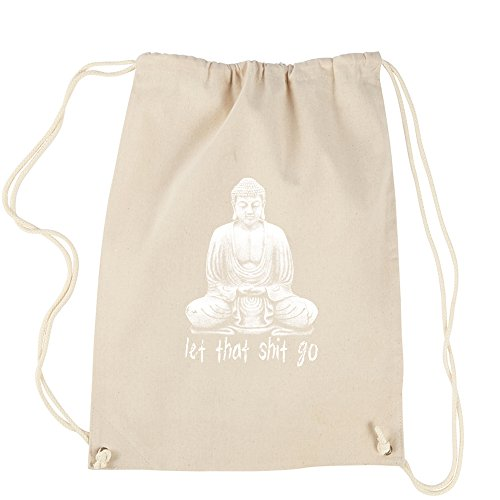 Backpack Let That Sh-t Go Buddha Natural Drawstring Backpack