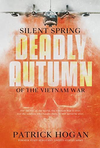 Silent Spring - Deadly Autumn Of The Vietnam War by Patrick Hogan ebook deal