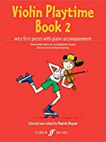 Violin Playtime Book 2: Very First Pieces With Piano Accompaniment