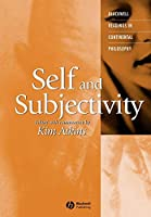 Self and Subjectivity (Blackwell Readings in Continental Philosophy)