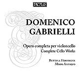 Gabrielli: Integral De La Obra De Violonchelo / Hoffmann