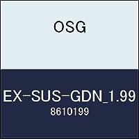 OSG ドリル EX-SUS-GDN_1.99 商品番号 8610199