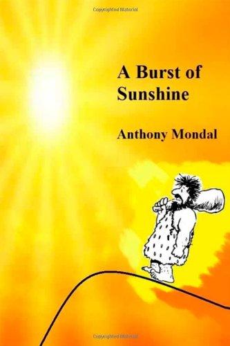 Book: A Burst of Sunshine by Anthony Mondal