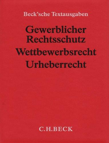 Gewerblicher Rechtsschutz, Wettbewerbsrecht, Urheberrecht (ohne Fortsetzungsnotierung). Inkl. 64. Ergänzungslieferung: Textausgabe mit Verweisungen und Sachregister
