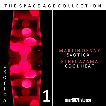 Exotica; the Space Age Collection, Volume 1