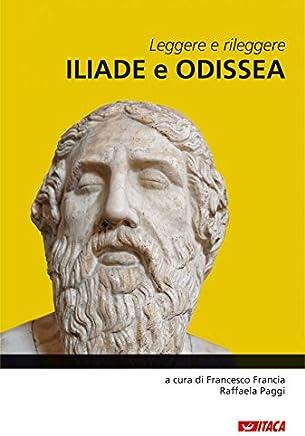Leggere e rileggere Iliade e Odissea