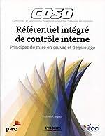 Coso - Référentiel intégré de contrôle interne, Principes de mise en oeuvre et de pilotage d'IFACI