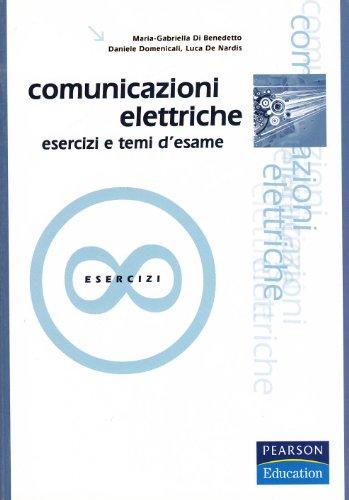Comunicazioni elettriche. Esercizi e temi d'esame