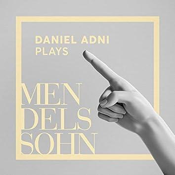 Daniel Adni Plays Mendelssohn