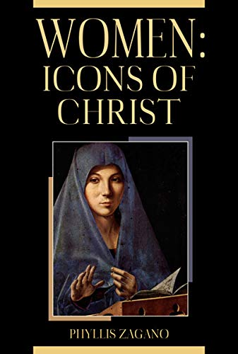 Women: Icons of Christ by [Phyllis Zagano]