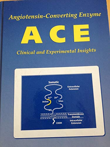 Angiotensin-Converting Enzyme (Ace): Clinical and Experimental Insights
