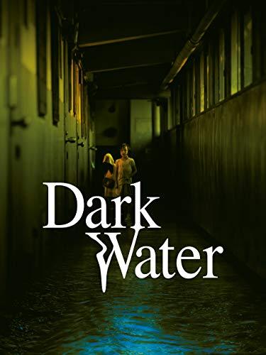 Dark Water - Besuch aus dem Jenseits