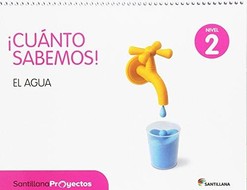 CUANTO SABEMOS NIVEL 2 EL AGUA - 9788414103876