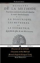 Discours de la m?thode/Discourse on the Method (French/English Bilingual Text) by Ren? Descartes (2013-12-04)
