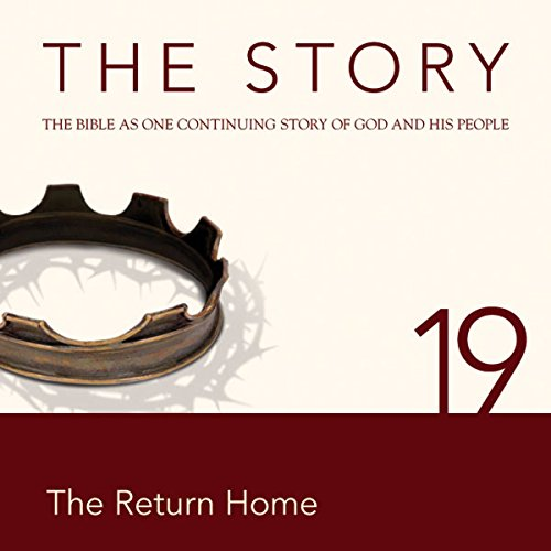 The Story Audio Bible - New International Version, NIV: Chapter 19 - The Return Home audiobook cover art