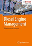 Diesel engine management. Systems and components (Bosch Professional Automotive Information)